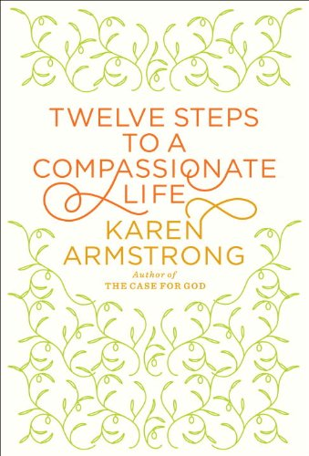 Book Review: <i>Twelve Steps to a Compassionate Life</i>
