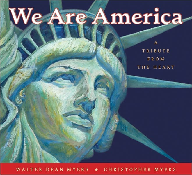 Children's Review: <i>We Are America: A Tribute from the Heart</i>