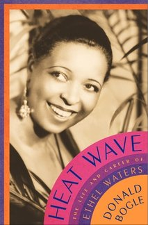Book Review: <i>Heat Wave: The Life and Career of Ethel Waters</i>