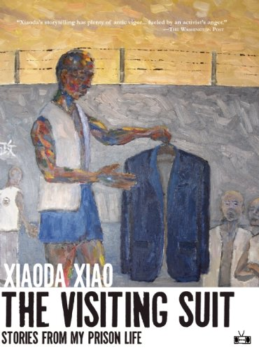 Book Review: <i>The Visiting Suit: Stories from My Prison Life</i>