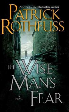 Book Review: <i>The Wise Man's Fear: The Kingkiller Chronicle, Day Two</i>